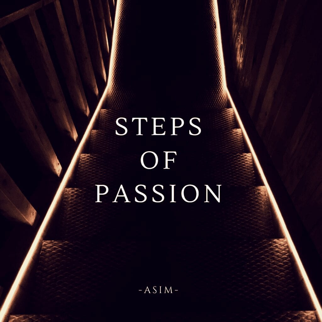 Steps of Passion