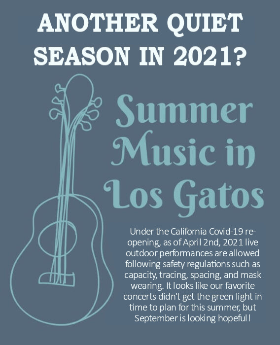 Update on the 2021 Summer Music in Los Gatos