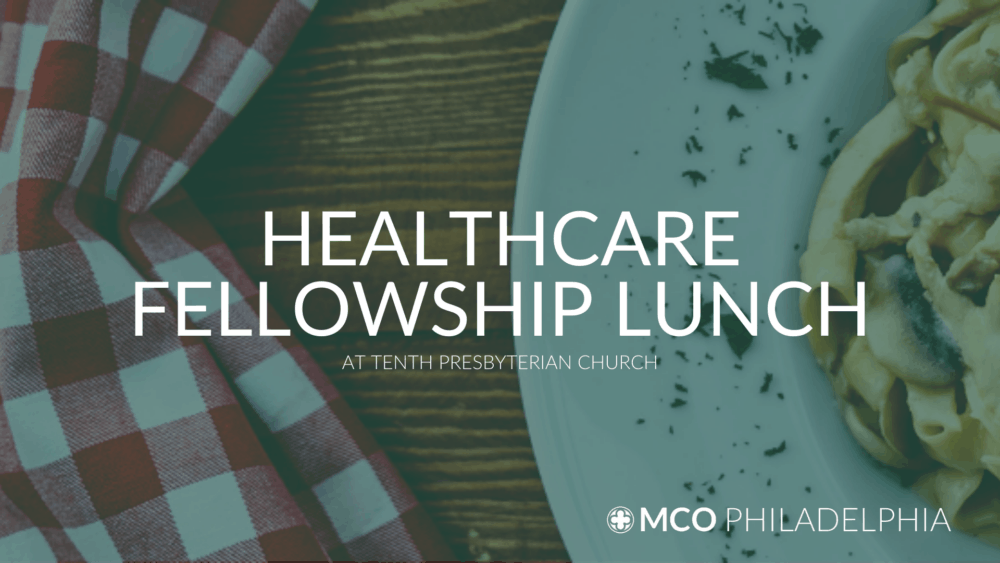 Healthcare Fellowship Lunches