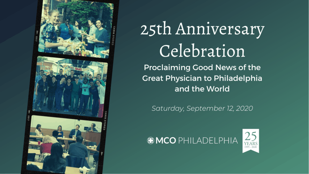 25 Years: Proclaiming Good News of the Great Physician to Philadelphia and the World Image