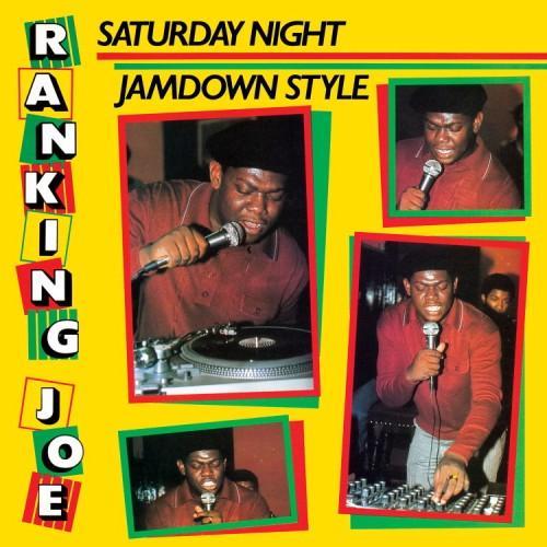Ranking Joe – Saturday Night Jamdown Style