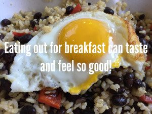 Eating out for breakfast can taste and feel so good!