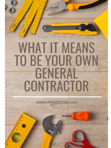 What it Means to be Your Own General Contractor