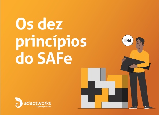 Read more about the article Os dez princípios do Scaled Agile Framework (SAFe)