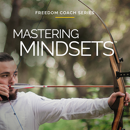 Freedom Coach Series: Mastering Mindsets Certification – Enroll