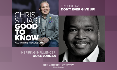 Don't Ever Give Up: Inspiring Influencers (Duke Jordan Interview)