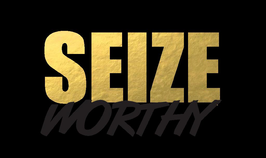 SeizeWorthy