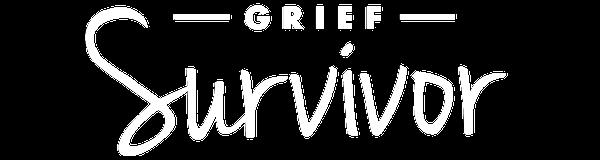Grief Survivor