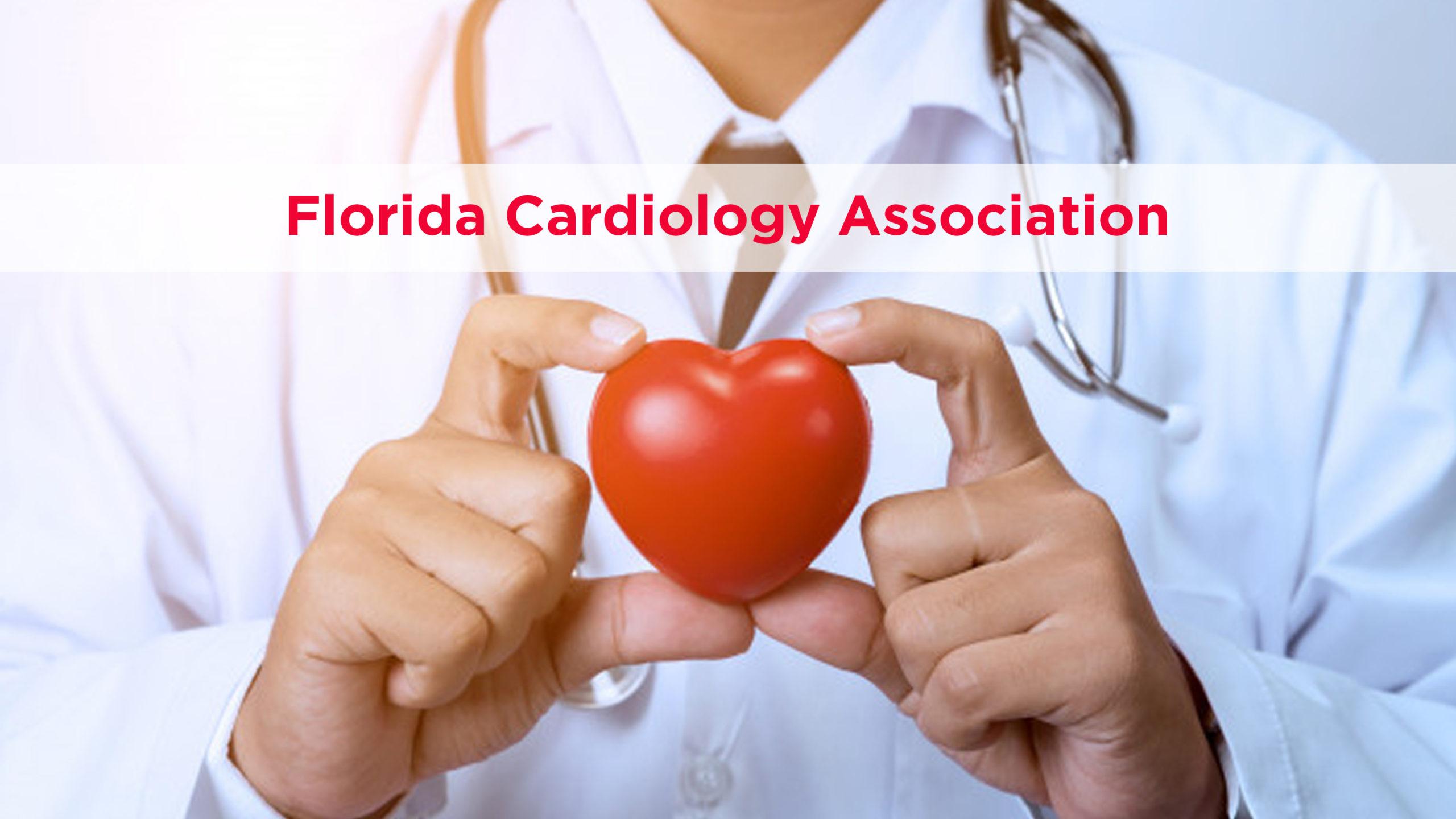 Florida Cardiology Association – January 23rd ,2020