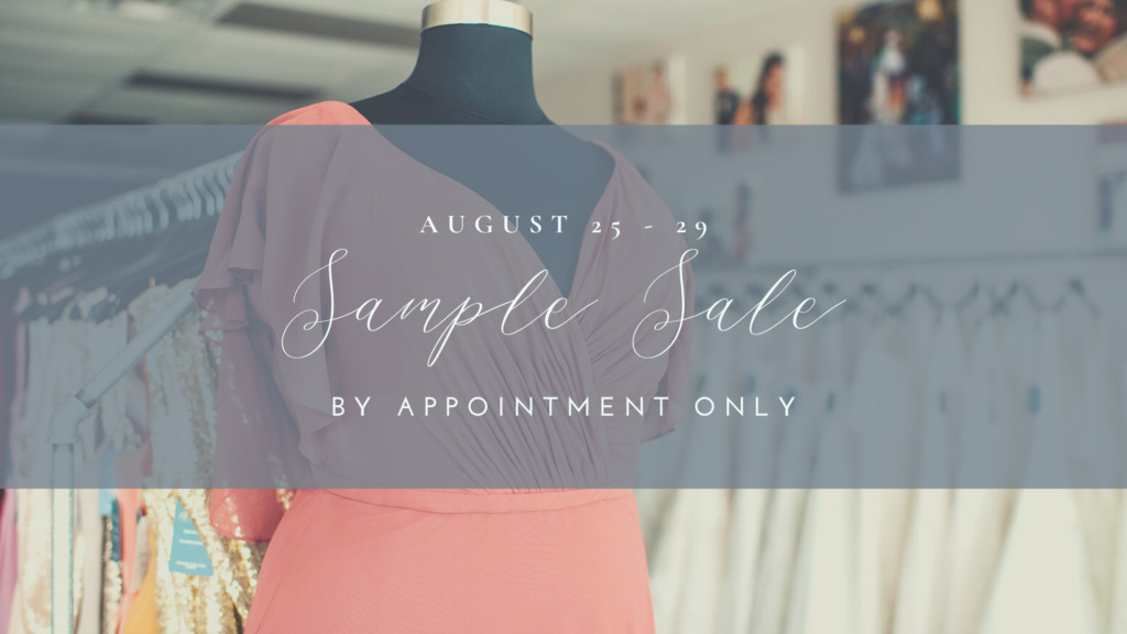 Sample Sale at All My Heart Bridal August 25-29 2020