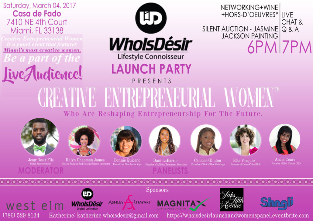 WhoIsDésir - The Lifestyle Connoisseur Miami Launch Party and Creative Entrepreneurial Women's Panel