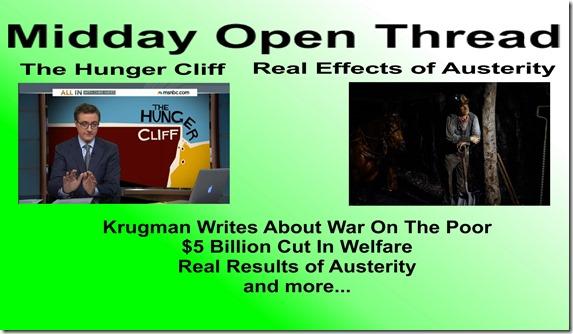 Midday Open Thread GOP War On The Poor