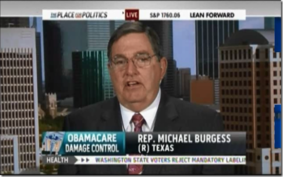 Michael Burgess uninsured citizens Affordable Care Act Medicaid Expansion Obamacare