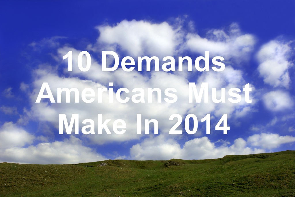 Americans Must Demand These 10 things