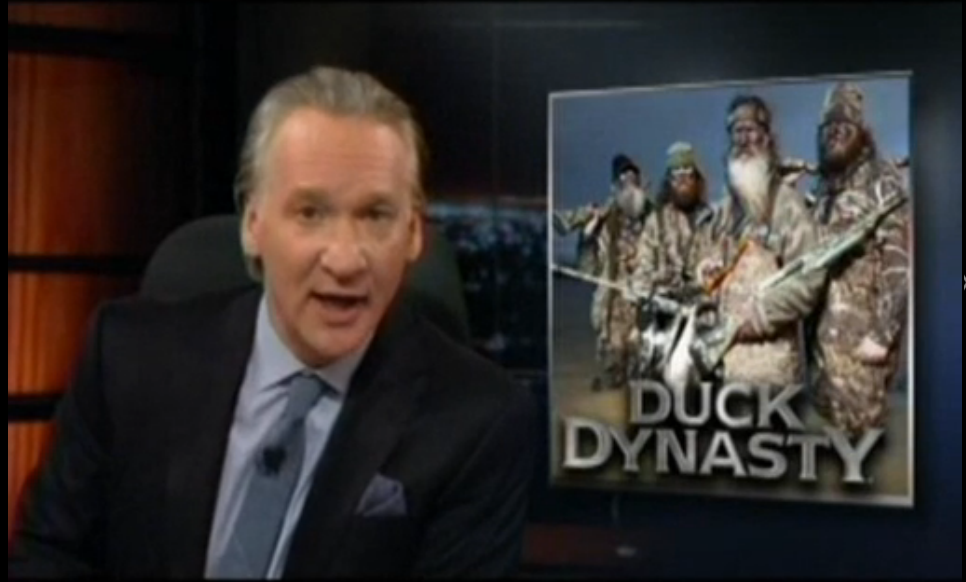 Bill Maher Duck Dynasty Republican Party