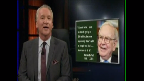 Bill Maher entitled rich