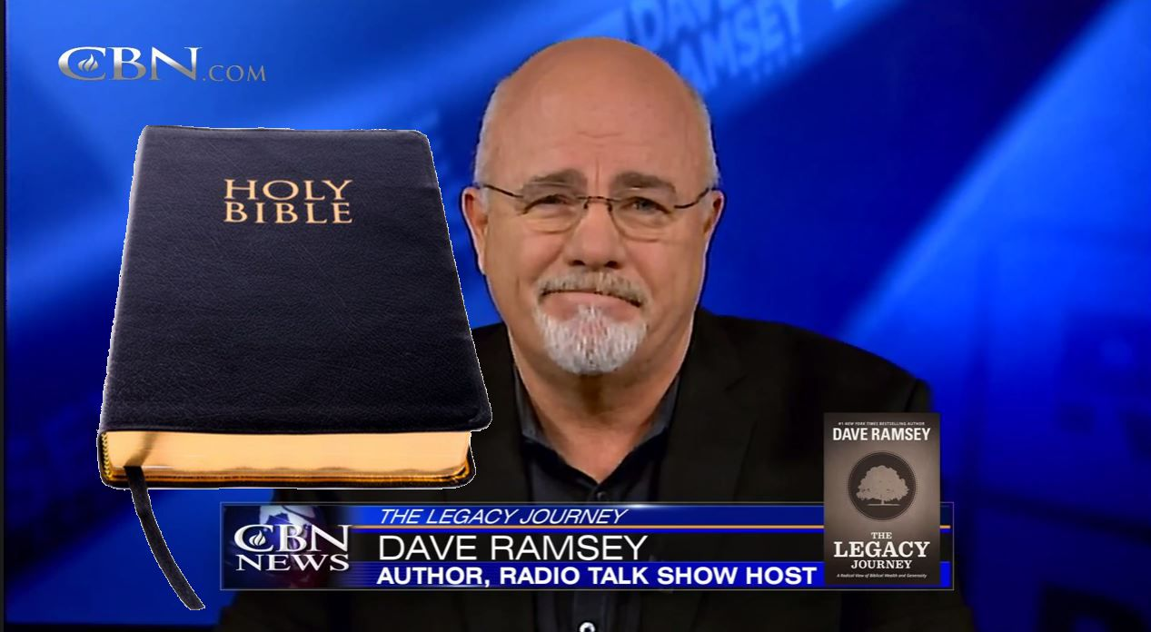 Dave Ramsey, God, Bible, Greed, Heresy, Wealth, Rich