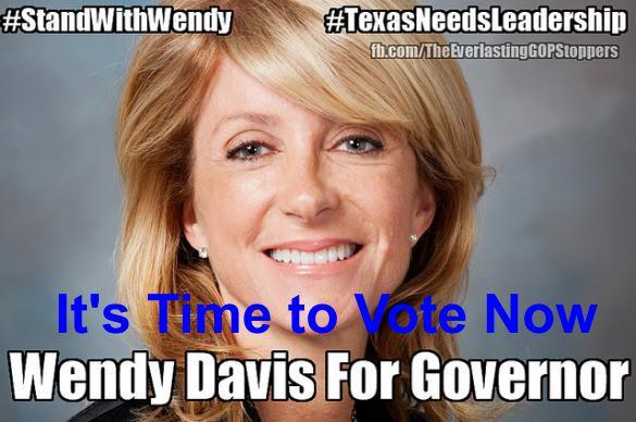 Vote for Wendy Davis Now