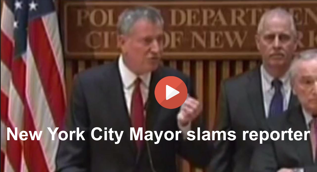 Watch New York Mayor Bill de Blasio blast disruptive misinforming reporter