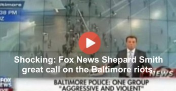 Shocking - Fox News Shepard Smith great call right on the Baltimore riots