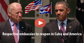 President Obama announces opening of Embassies in Havana Cuba and US