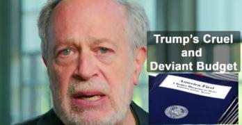 budget Robert Reich slams Trump's cruel and deviant budget evisceration of most of us
