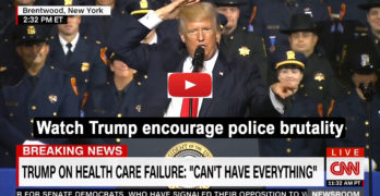 Trump encourages police brutality in a speech to law enforcement officers in New York (VIDEO)
