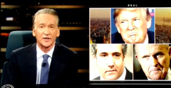 Bill Maher uses Trump acts and words to prove he is a Cheap Hood and a Common Thug