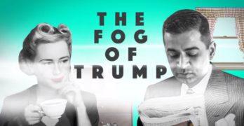 The five tactics that defines the fog of Donald Trump (VIDEO)