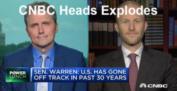 CNBC talking heads explode over Sen. Warren Accountable Capitalism Act (VIDEO)