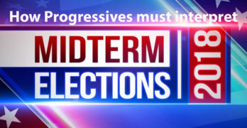How Progressives must interpret Midterm 2018