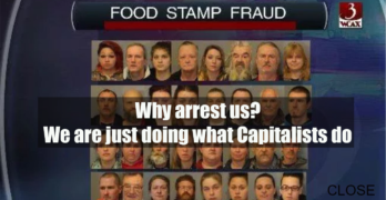 Food stamp scammers share much in common with most of the capitalists