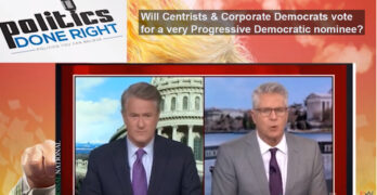 Will Centrists and Corporate Democrats support Progressive candidate