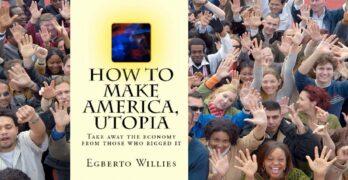 How to Make America, Utopia