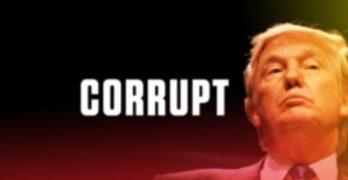Corrupt Donald Trump