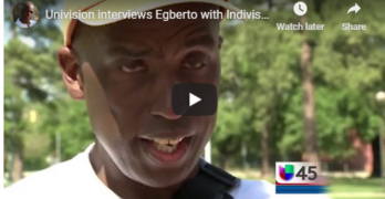Univison Interviews Egberto Willies with Indivisible Houston