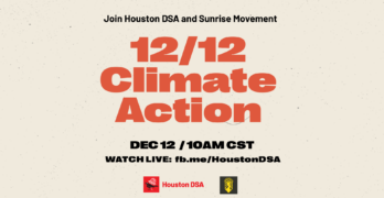 Houston DSA Event: A Green New Deal for Workers, Not Corporations