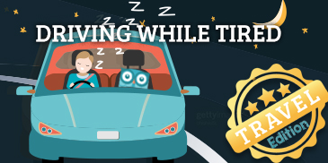 Travel Season Edition: Driving While Tired