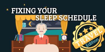 Travel Season Edition: Fixing Your Sleep Schedule