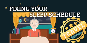 Travel Season Edition: Fixing Your Sleep Schedule