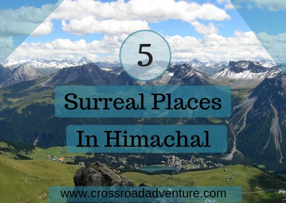 5 Most Surreal places to look up in Himachal
