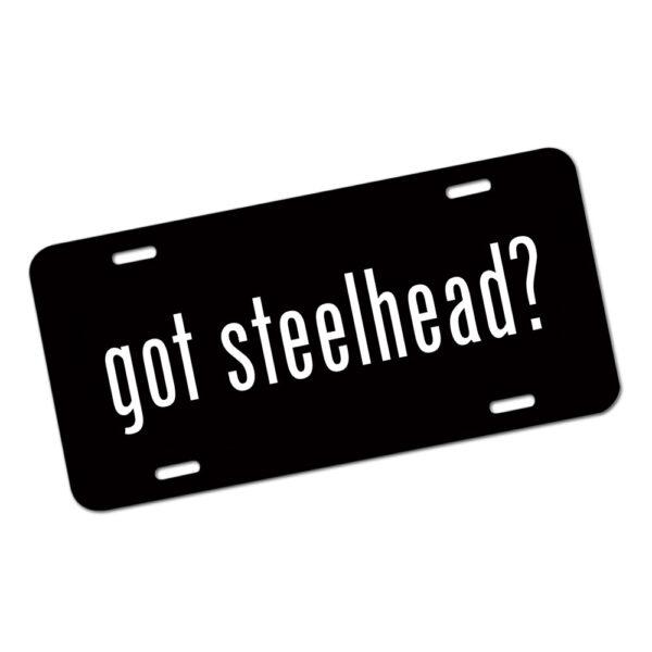Got Steelhead License Plate
