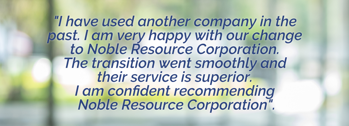 Noble Resource Corp - customer testimonial 2