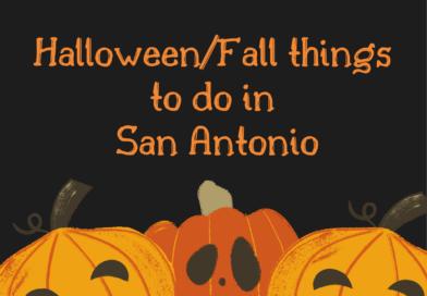Halloween/Fall things to do in San Antonio