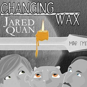 Indie Book Review – Changing Wax – By Jared Quan