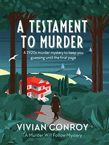Indie Book Review – A Testament to Murder – By Vivian Conroy