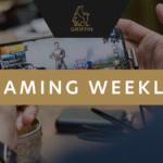 GGP Gaming Weekly – Week 09