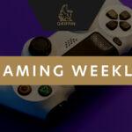 GGP Gaming Weekly – Week 22