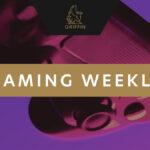 GGP Gaming Weekly – Week 27