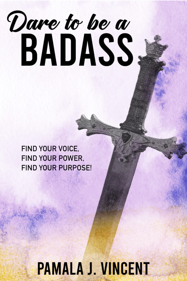 Dare to be a Badass